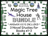 Magic Tree House Bundle (Mary Pope Osborne) 3 Novel Studies for Books 1 - 3