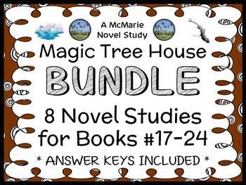Magic Tree House Bundle (Mary Pope Osborne) 8 Novel Studies : Books 17 - 24