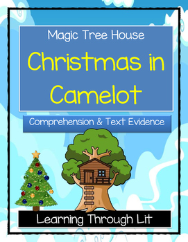 Magic Tree House CHRISTMAS IN CAMELOT Comprehension & Citing Evidence