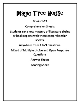 Magic Tree House Chapter Book Test 1-13, comprehension test...common core