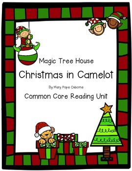 Magic Tree House Christmas in Camelot Common Core Reading Unit