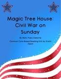 Magic Tree House Civil War on Sunday Common Core Reading Unit