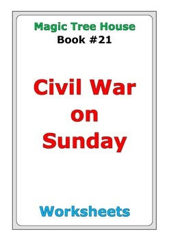 "Magic Tree House ""Civil War on Sunday"" worksheets"