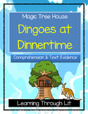 Magic Tree House DINGOES AT DINNERTIME Comprehension & Citing Evidence