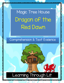 Magic Tree House DRAGON OF THE RED DAWN - Comprehension & Citing Evidence