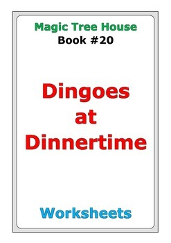 "Magic Tree House ""Dingoes at Dinnertime"" worksheets"