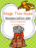 Dinosaurs Before Dark #1 Magic Tree House Book companion