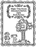 Magic Tree House:  Dinosaurs Before Dark    Book 1 Comprehension Packet