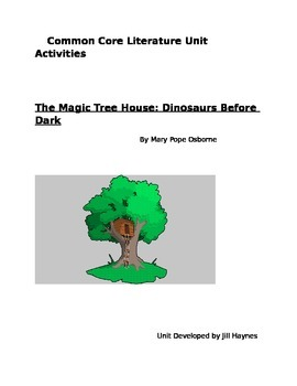 Magic Tree House: Dinosaurs Before Dark CCSS Literature Activities