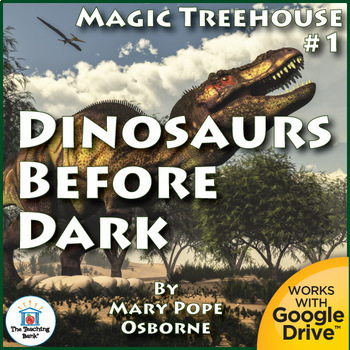 Magic Tree House #1 Dinosaurs Before Dark Novel Study Book Unit