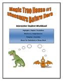 Magic Tree House - Dinosaurs Before Dark Student Response Booklet