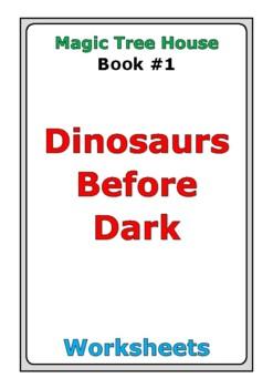"Magic Tree House ""Dinosaurs Before Dark"" worksheets"