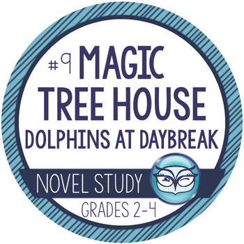 Magic Tree House Dolphins at Daybreak #9 Unit Plans