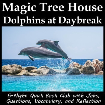 Magic Tree House Dolphins at Daybreak - Book Club