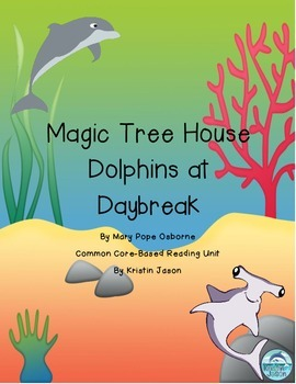 Magic Tree House Dolphins at Daybreak Reading Unit