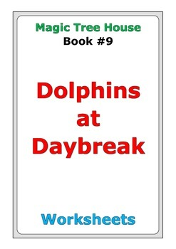 """Magic Tree House """"Dolphins at Daybreak"""" worksheets"""