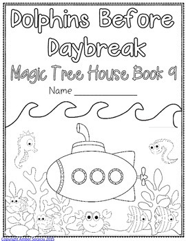 Magic Tree House Dolphins Before Daybreak Novel Study