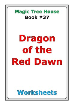 "Magic Tree House ""Dragon of the Red Dawn"" worksheets"
