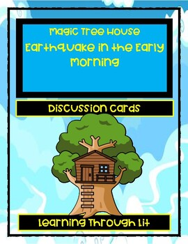 Magic Tree House EARTHQUAKE IN THE EARLY MORNING - Comprehension/Citing Evidence