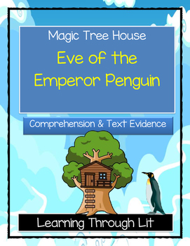 Magic Tree House EVE OF THE EMPEROR PENGUIN Comprehension