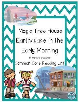 Magic Tree House Earthquake in the Early Morning Reading Unit