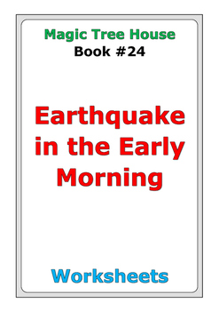 """Magic Tree House """"Earthquake in the Early Morning"""" worksheets"""