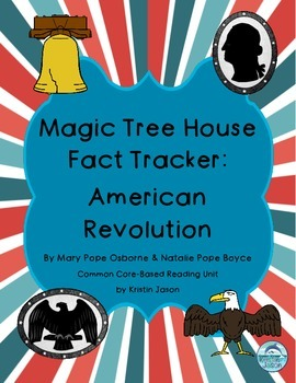 Magic Tree House Fact Tracker American Revolution Reading Unit