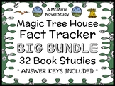 Magic Tree House Fact Tracker BIG BUNDLE : 32 Book Studies  (774 pages)