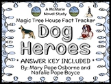 Magic Tree House Fact Tracker: Dog Heroes (Osborne) Book Study