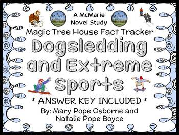 Magic Tree House Fact Tracker: Dogsledding and Extreme Sports Book Study