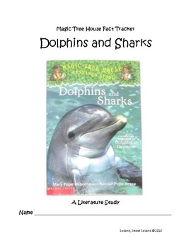 Magic Tree House Fact Tracker -- Dolphins and Sharks