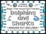 Magic Tree House Fact Tracker: Dolphins and Sharks Book Study / Comprehension