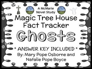 Magic Tree House Fact Tracker: Ghosts (Osborne) Book Study / Comprehension