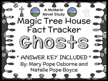 Magic Tree House Fact Tracker: Ghosts (Osborne) Book Study