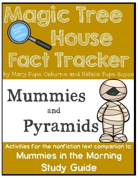Magic Tree House Fact Tracker Mummies and Pyramids- Study Guide