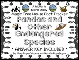 Magic Tree House Fact Tracker: Pandas and Other Endangered Species Book Study