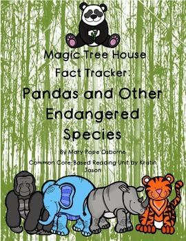Magic Tree House Fact Tracker Pandas and Other Endangered Species Reading Unit