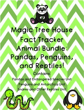 Magic Tree House Fact Tracker Penguins Pandas and Snakes Reading Unit Bundle
