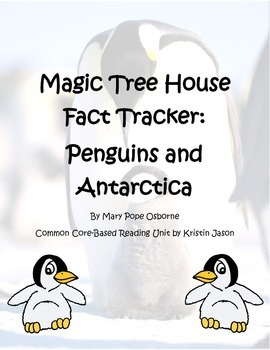 Magic Tree House Fact Tracker Penguins and Antarctica Reading Unit