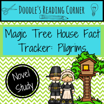 Magic Tree House: Fact Tracker- Pilgrims Comprehension Questions and Lessons