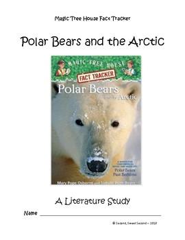 Magic Tree House Fact Tracker - Polar Bears and the Arctic... A Literature Study