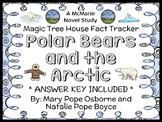 Magic Tree House Fact Tracker: Polar Bears and the Arctic (Osborne) Book Study