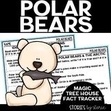 Polar Bears & the Arctic (Magic Tree House Fact Tracker & Nonfiction Companion)