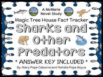 Magic Tree House Fact Tracker: Sharks and Other Predators (Osborne) Book Study