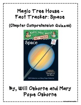 Magic Tree House Fact Tracker: Space - Chapter Quizzes - Comprehension Questions