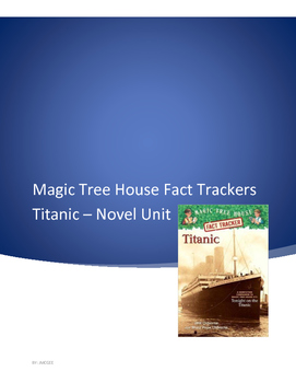Magic Tree House Fact Tracker Titanic Novel Unit