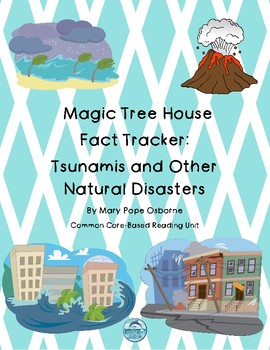Magic Tree House Fact Tracker Tsunamis and Other Natural Disasters Reading Unit