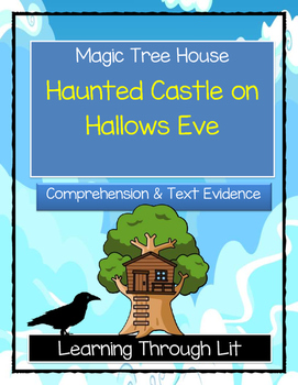 Magic Tree House HAUNTED CASTLE ON HALLOWS EVE - Comprehension & Citing Evidence