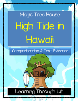 Magic Tree House HIGH TIDE IN HAWAII Comprehension & Citing Evidence