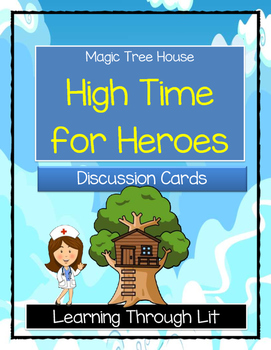 Magic Tree House HIGH TIME FOR HEROES - Discussion Cards